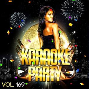 Karaoke Party, Vol. 169 (Karaoke Version)