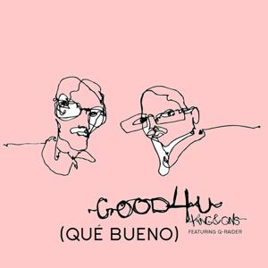 Good for You (Que Bueno, Spanish Version)