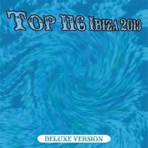 Top 116 Ibiza 2013 - Deluxe (116 Dance Hits)