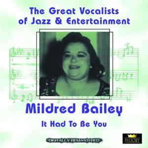 It Had to Be You (Great Vocalists of Jazz & Entertainment - Digitally Remastered)