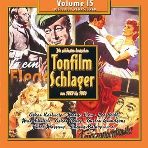 Die schönsten deutschen Tonfilmschlager von 1929 bis 1950, Vol. 15