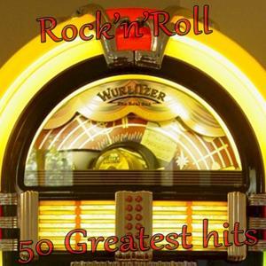 Rock'n'Roll (50 Greatest Hits)
