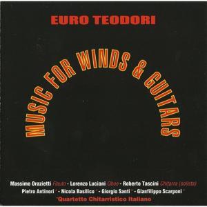 Euro Teodori: Music for Winds & Guitars