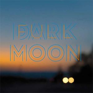 Dark Moon / Full Moon