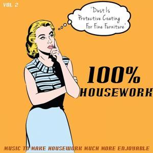 100% Housework, Vol. 2 (Music to Make Housework More Enjoyable)
