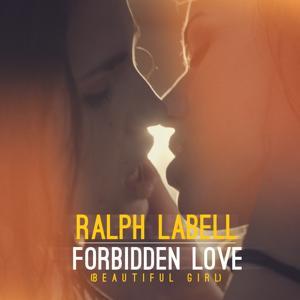 Forbidden Love (Beautiful Girl)