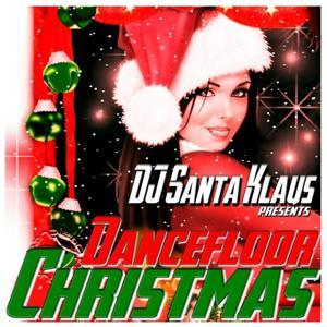 Dancefloor Christmas (DJ Santa Klaus Presents)