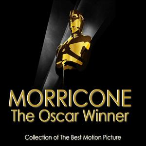 Morricone The Oscar Winner, Vol. 2 (Collection of the Best Motion Picture)
