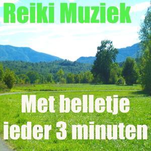 Reiki muziek (Met belletje ieder 3 minuten)