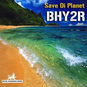 Save Di Planet (Seize the Day Riddim)