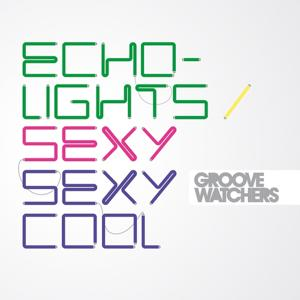 Echolights / Sexy Sexy Cool