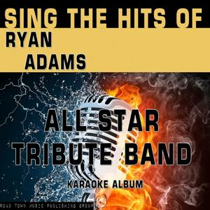 Sing the Hits of Ryan Adams