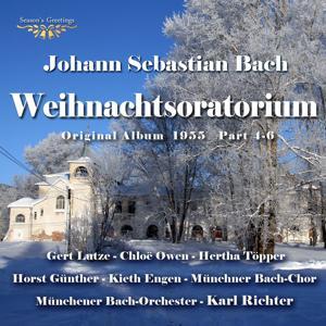 Bach: Weihnachtsoratorium Teil 4 - 6 (Original Album 1955)