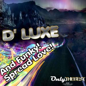 And Funky! / Spread Love!