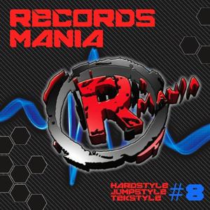 Records Mania, Vol. 8 (Hardstyle, Jumpstyle, Tekstyle)
