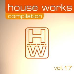 House Works Compilation, Vol. 17