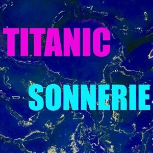 Sonnerie titanic