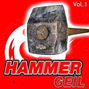 Hammergeil, Vol. 1