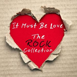 It Must Be Love - the Rock Collection