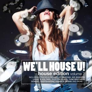 We'll House U!- House Edition, Vol. 7