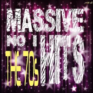 Massive No. 1 Hits - The 70's, Vol. 2