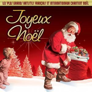 Joyeux Noël (Les plus grands artistes français et internationaux chantent Noël)