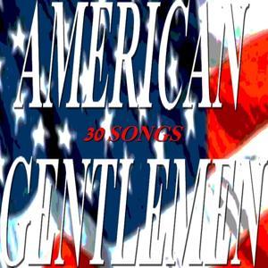 American Gentlemen (30 Songs)