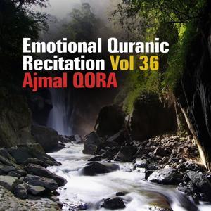 Emotional Quranic Recitation, Vol. 36 (Quran - Coran - Islam)