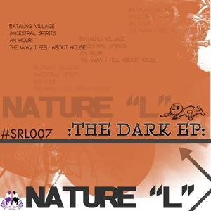 Nature L - The Dark EP