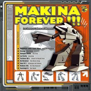 Makina Forever, Vol.1 (Los Temas Más Cañeros del Momento)
