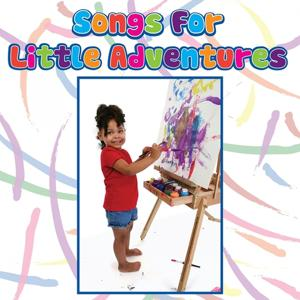 Songs for Little Adventures