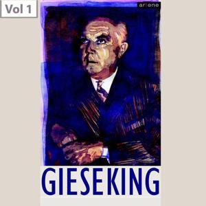 Walter Gieseking, Vol. 1