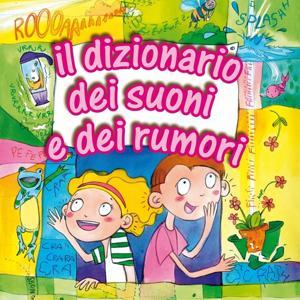 Il Dizionario dei Suoni e dei Rumori, Vol. 2