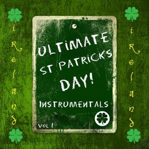 Ultimate St Patrick's Day!, Vol. 1 (Instrumentals)