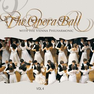 The Opera Ball with the Wiener Philharmoniker, Vol. 4