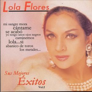 Lola Flores: Sus Mejores Exitos, Vol. 2