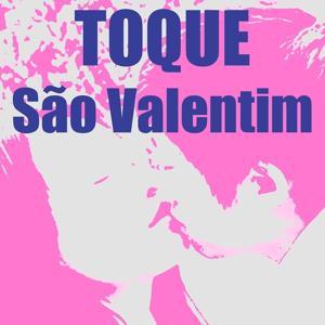 Toque São Valentim (Te Amo)
