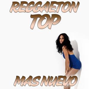 Reggaeton Top Mas Nuevo