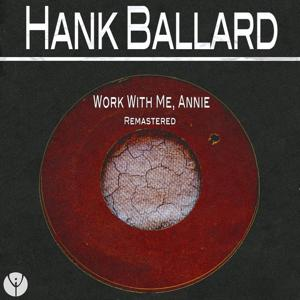 Work With Me, Annie (Remastered)