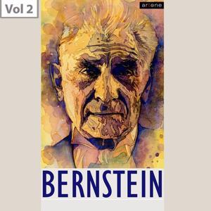 Leonard Bernstein, Vol. 2