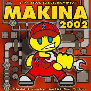 Makina 2002 (Los Pelotazos del Momento)