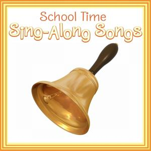 School Time Sing-Along Songs