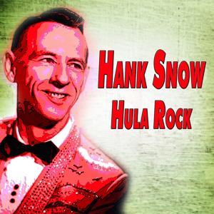 Hank Snow Hula Rock (Hula Rock)