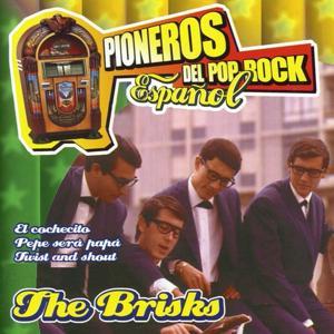 Pioneros del Pop Rock Español : The Brisks