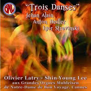 Trois danses: Stravinsky, Alain, Heiller