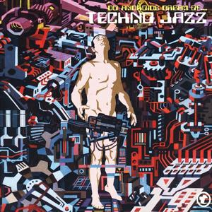 Techno Jazz (Do Androids Dream of...)