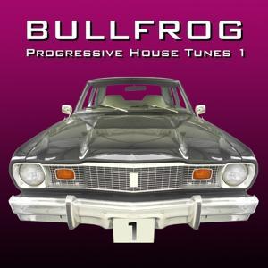 Bullfrog (Progressive House Tunes)