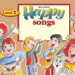 Happy Songs, Vol. 2 (Level 2)