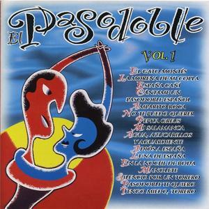 El Pasodoble, Vol.1