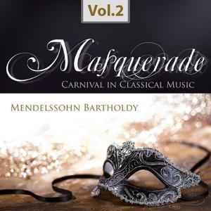 Masquerade, Vol. 2